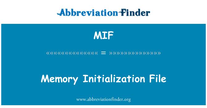 MIF: Memory Initialization File