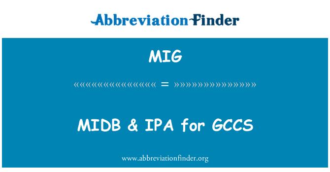 MIG: MIDB & IPA for GCCS