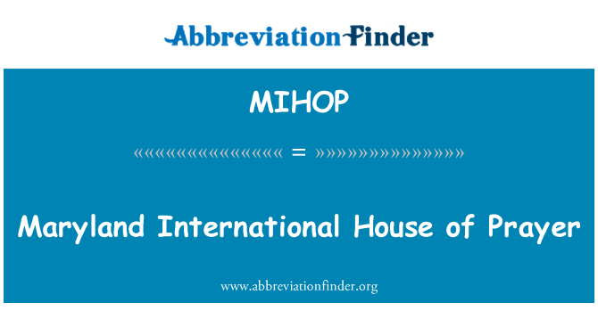 MIHOP: Maryland International House of Prayer