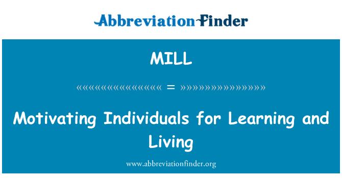 MILL: Individuos motivación para aprender y vivir