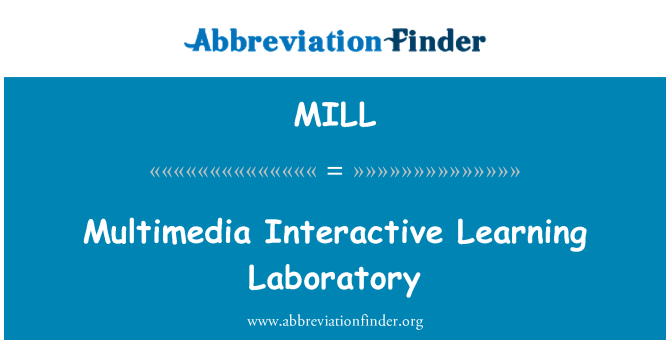MILL: Multimedia Interactive Learning Laboratory