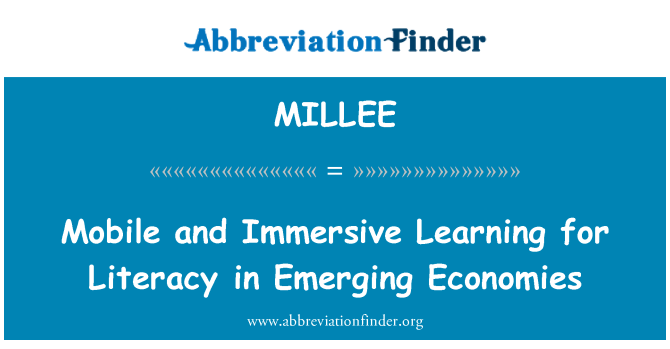 MILLEE: Mobile and Immersive Learning for Literacy in Emerging Economies