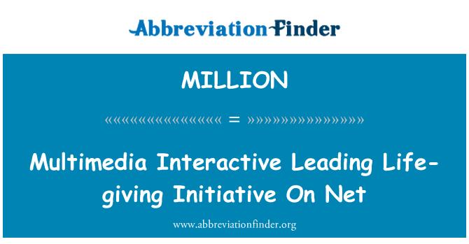 MILLION: Multimedia interaktive fører livgivende initiativ på nettet