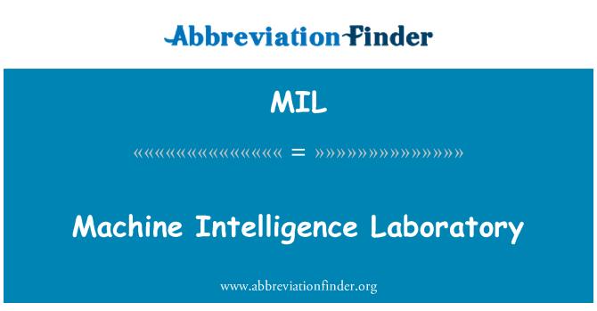 MIL: Machine Intelligence Laboratory