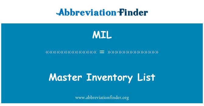 MIL: Master Inventory List