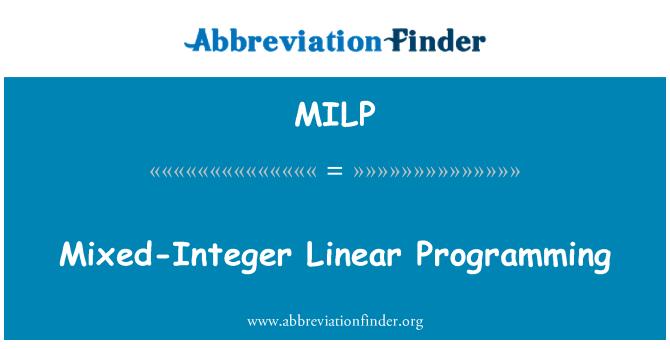 MILP: Segatud täisarv Linear programmeerimine