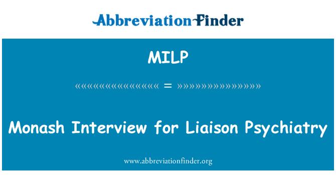 MILP: 联络精神病学的莫纳什面试