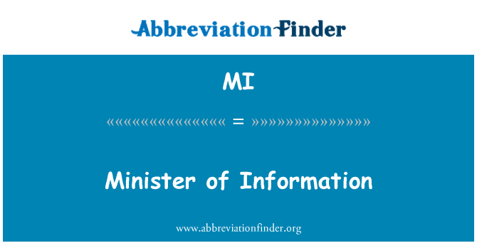 MI: Minister of Information