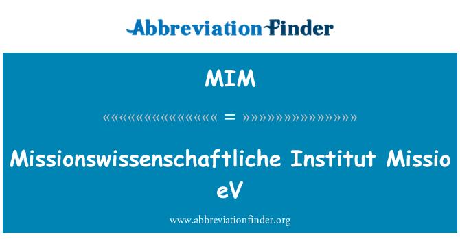 MIM: Missionswissenschaftliche Institut Missio eV