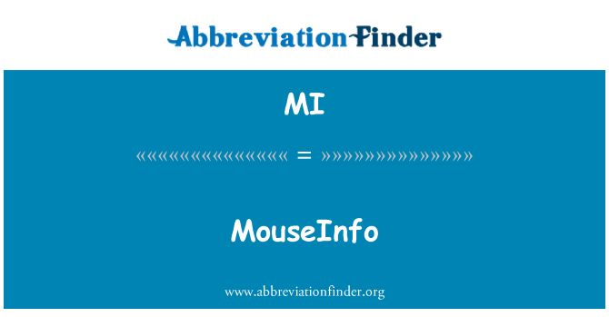 MI: MouseInfo