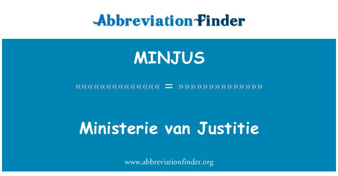 MINJUS: Ministerie van Justitie