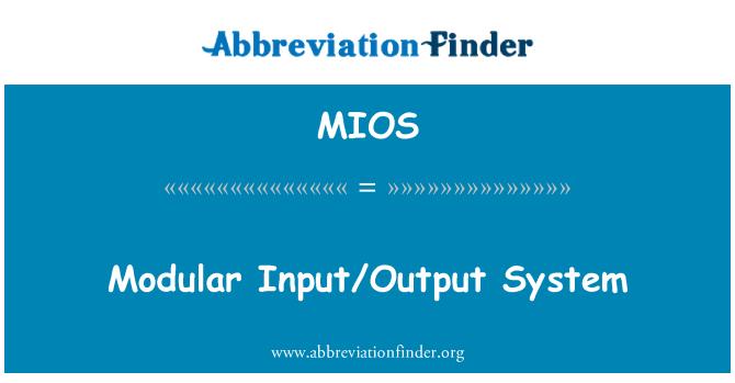 MIOS: Modüler giriş/çıkış sistemi