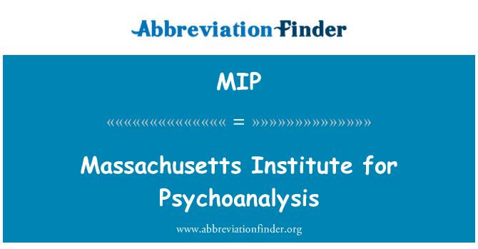 MIP: Massachusetts Institute for Psychoanalysis