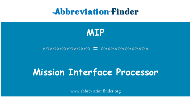 MIP: Mission Interface Processor