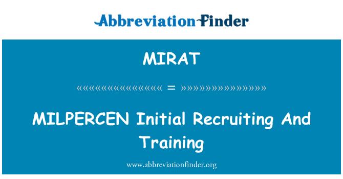 MIRAT: MILPERCEN Initial Recruiting And Training