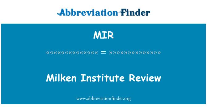MIR: Milken Institute Review
