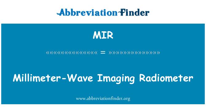 MIR: Millimeter-Wave Imaging Radiometer