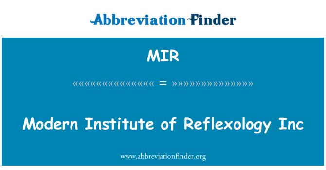 MIR: Modern Institute of Reflexology Inc