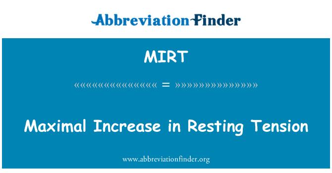 MIRT: Maximal Increase in Resting Tension