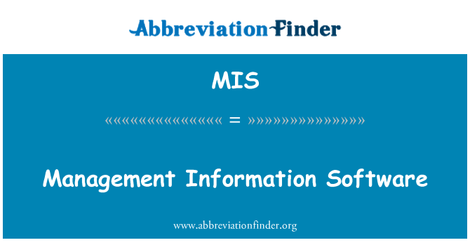 MIS: Management Information Software