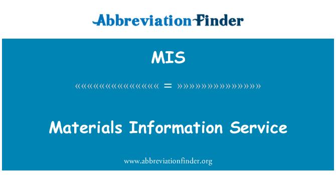MIS: Materials Information Service