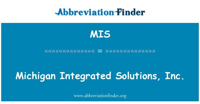 MIS: Michigan Integrated Solutions, Inc.
