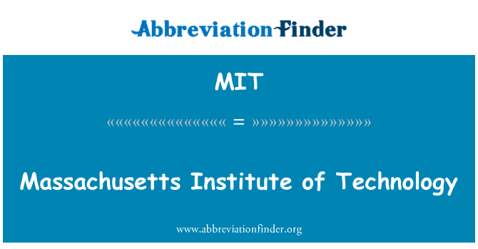 MIT: Massachusetts Institute of Technology