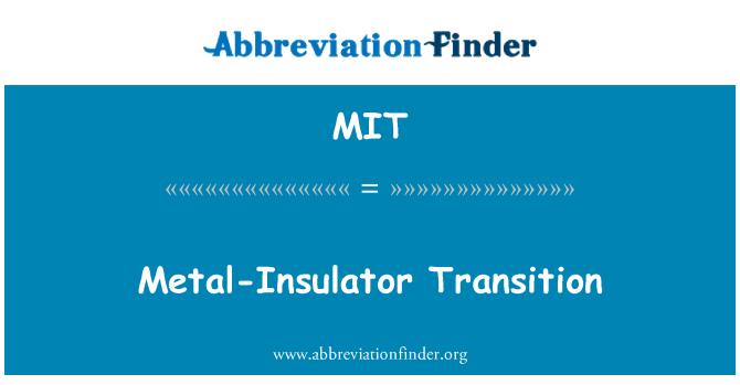 MIT: Metal-Insulator Transition