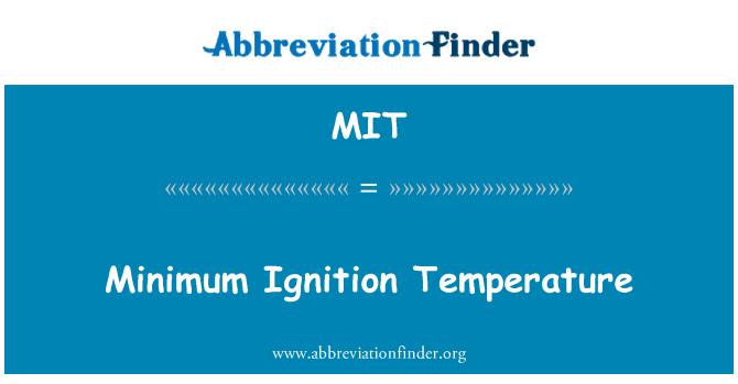 MIT: Minimum Ignition Temperature