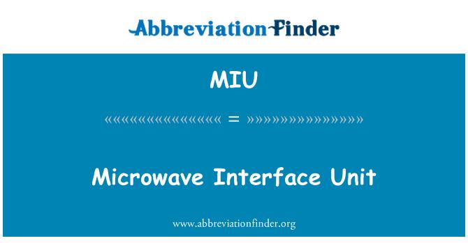 MIU: Microwave Interface Unit