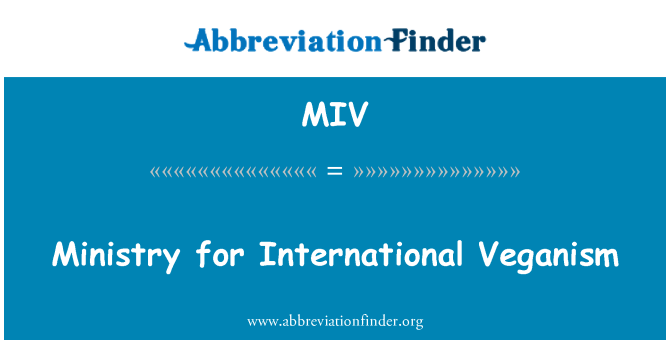 MIV: Ministry for International Veganism