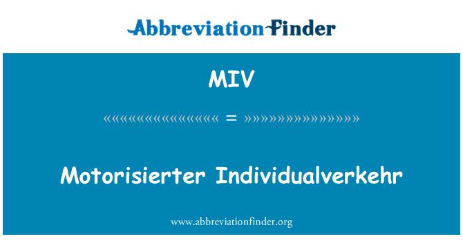 MIV: Motorisierter Individualverkehr