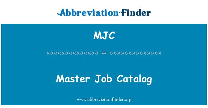 MJC: Master Job Catalog
