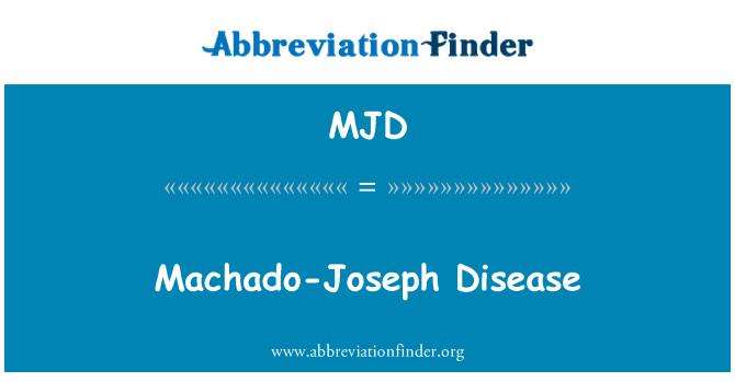 MJD: Machado-Joseph Disease