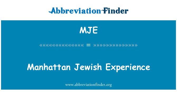 MJE: Manhattan Jewish Experience