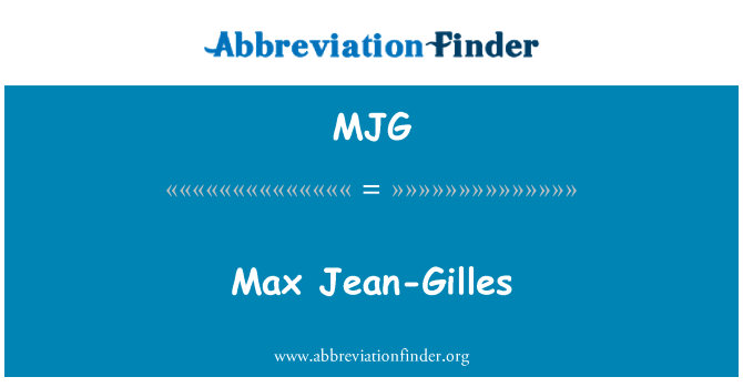 MJG: Max Jean-Gilles