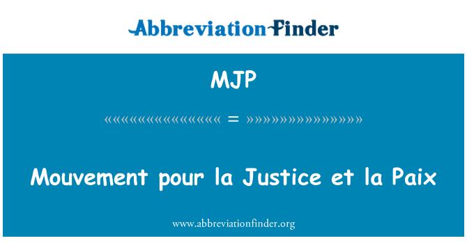 MJP: Mouvement pour la Justice et la Paix