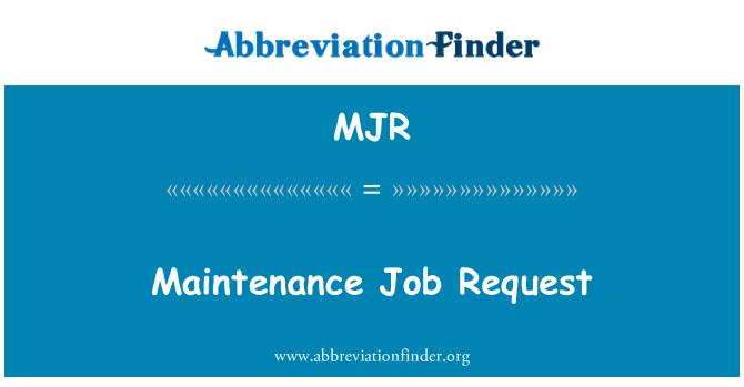 MJR: Maintenance Job Request