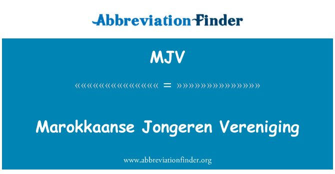 MJV: Marokkaanse Jongeren Vereniging