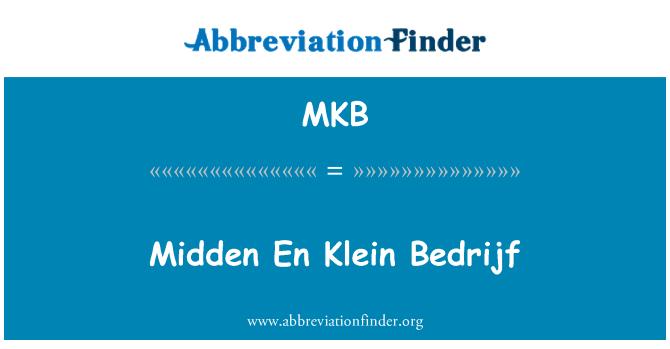 MKB: Midden En Klein Bedrijf