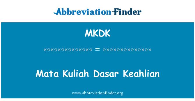 MKDK: Mata Kuliah Dasar Keahlian