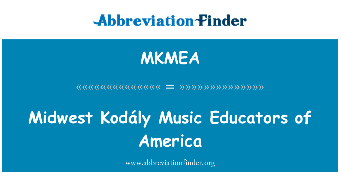 MKMEA: Midwest Kodály Music Educators of America