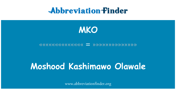 MKO: Moshood Kashimawo Olawale