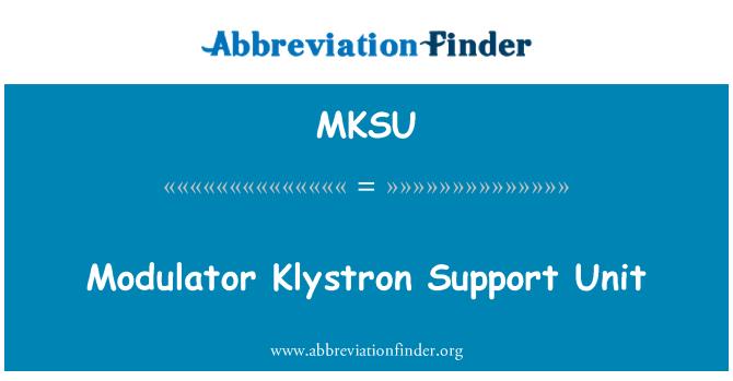 MKSU: Modulator Klystron Support Unit
