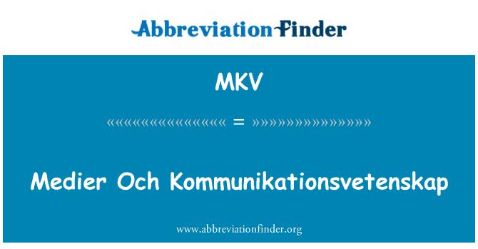 MKV: Medier Och Kommunikationsvetenskap