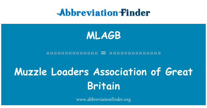 MLAGB: Muzzle Loaders Association of Great Britain