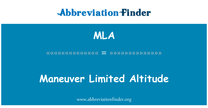 MLA: Maneuver Limited Altitude