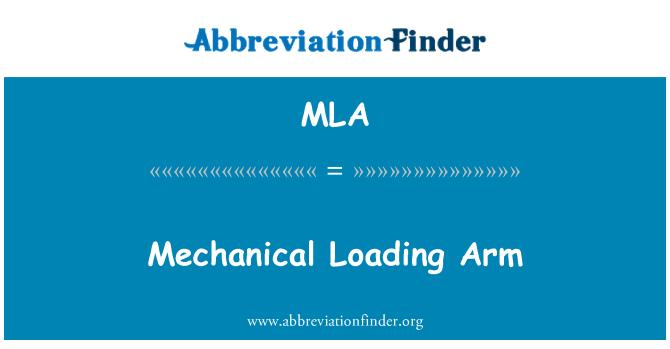 MLA: Mechanical Loading Arm