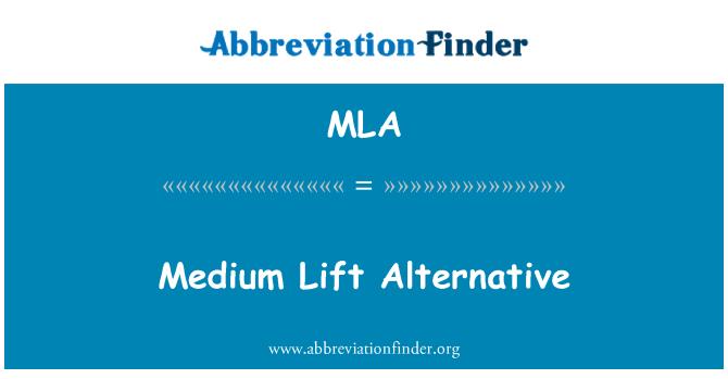 MLA: Medium Lift Alternative