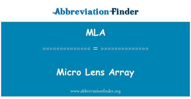 MLA: Micro Lens Array